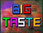 bigTaste